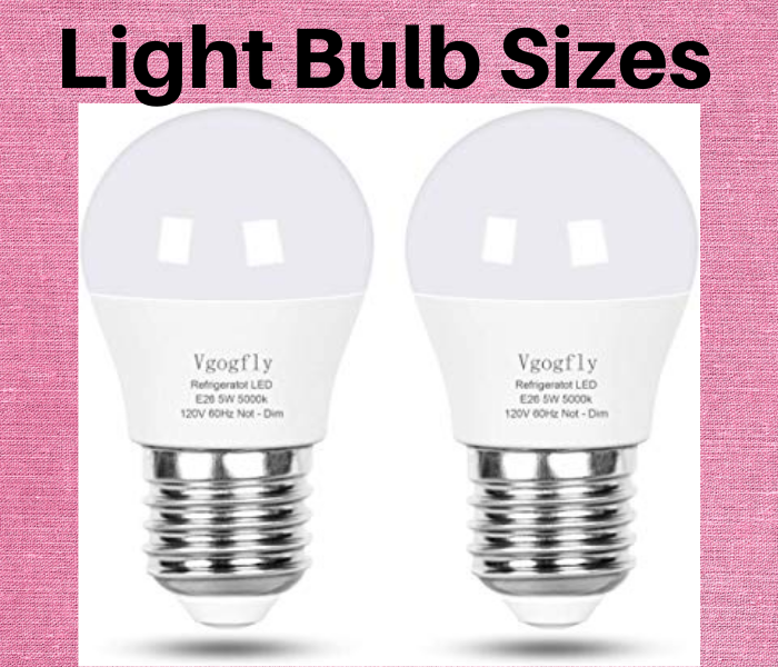 Light Bulb Sizes