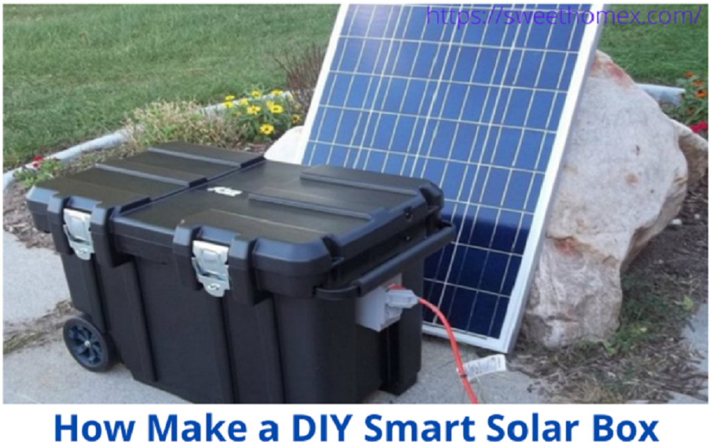 How To Make a DIY Smart Solar Box-Smart Solar Box Review