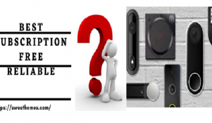 Best Video Doorbell Without Subscription [Looking for Security in 2020]